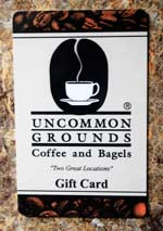 Uncommon Grounds Gift Card